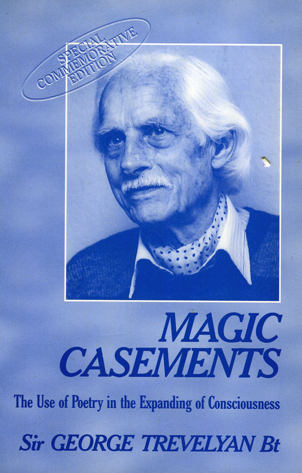 The book jacket of Magic casements, The Use of Poetry in the Expanding of Consciousness by Sir George Trevelyan