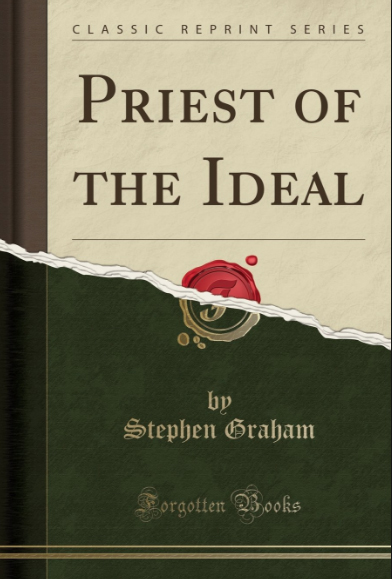 A book jacket of a book by Stephen Graham 'Priest of the Ideal'